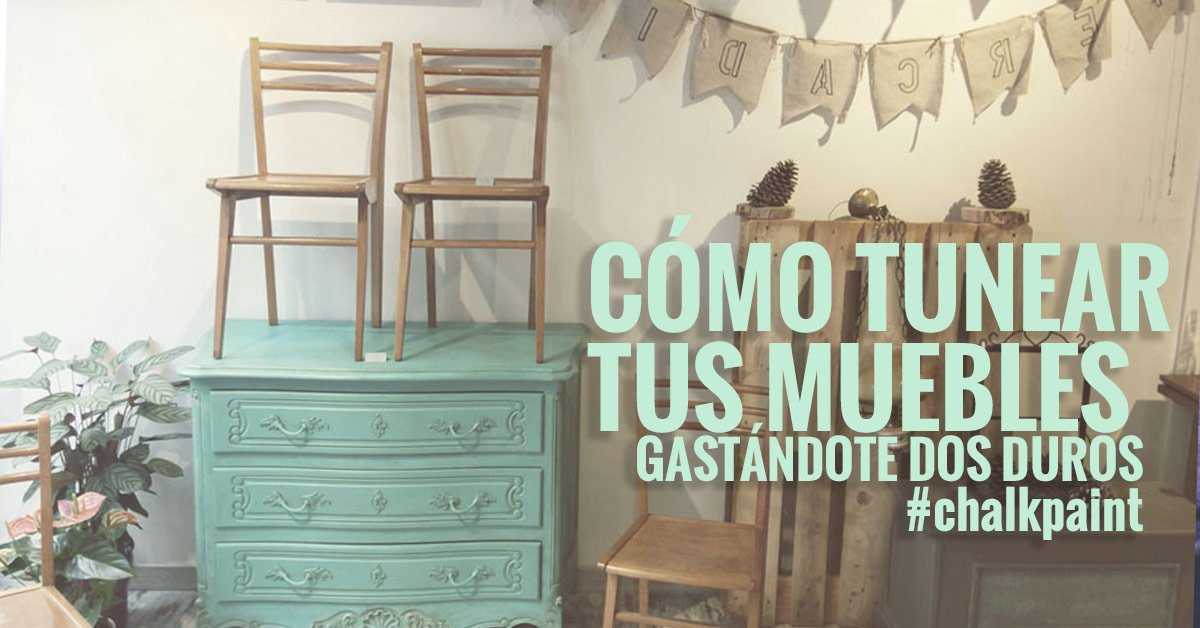 restaurar un mueble con chalk paint