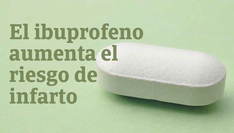 ibuprofeno aumenta riesgo infarto